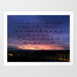 Love will make us, Cortazar Art Print