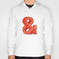 ampersand Hoodies featuring Ampersand by Damien Faivre