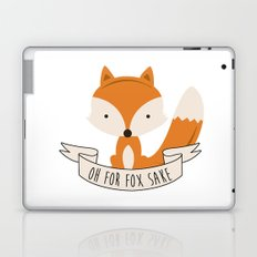 Oh for fox sake Laptop & iPad Skin