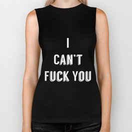 I can't fuck you failed pick up line poster Biker Tank
