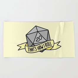 That's How I Roll D20 Beach Towel