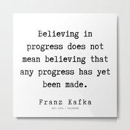 64   | Franz Kafka Quotes | 190910 Metal Print