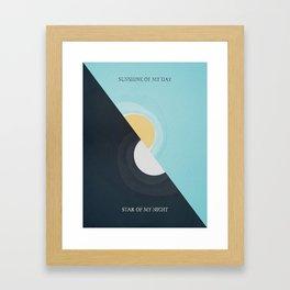 Sunshine Of My Day Star Of My Night Framed Art Print