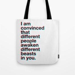 I Am Convinced Tote Bag