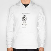 video games Hoodies featuring I play video games by Clifford Allen
