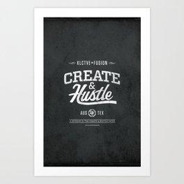 KLCTVEfusion Create and Hustle Art Print