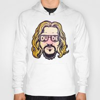 the dude Hoodies featuring Dude by Beery Method
