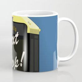 Next Stop! Piccadilly Coffee Mug