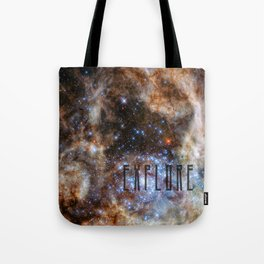 Explore - Space and the Universe Tote Bag