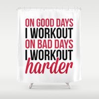 workout Shower Curtains featuring Workout Harder Gym Quote by EnvyArt