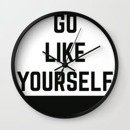 GO L*KE YOURSELF Wall Clock