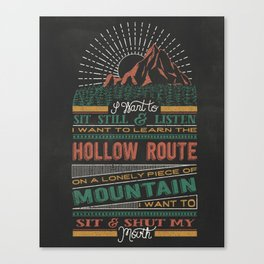 The Hollow Route Canvas Print