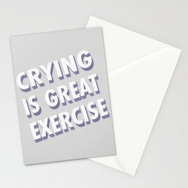 Crying is great exercise - typography Stationery Cards