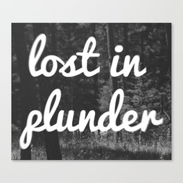 Lost in Plunder Canvas Print