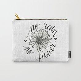 No Rain No Flower Carry-All Pouch