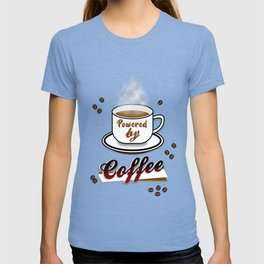 Powered By Coffee! T-shirt