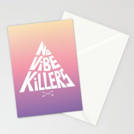 No vibe killers Stationery Cards