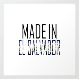 Made In El Salvador Art Print