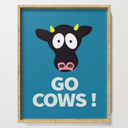 Go Cows Poster Principal's Office Version Serving Tray