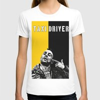 taxi driver T-shirts featuring Travis Bickle Taxi Driver by Maxim Garg