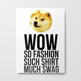 Wow. Such offer. So cool. Metal Print