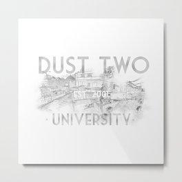Dust Two University Metal Print