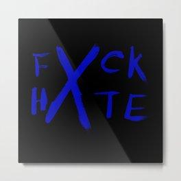 FXCK HXTE - Blue Paint Metal Print