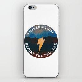 i was lightning before the thunder iPhone Skin