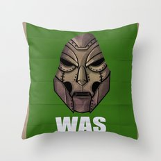 Victor Was Right Throw Pillow