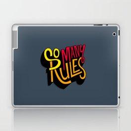So Many Rules Laptop & iPad Skin