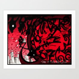 Time is running out... Art Print