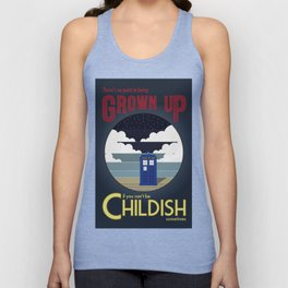 There's No Point in Being Grown Up... Unisex Tank Top