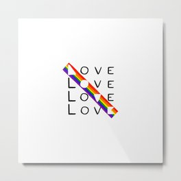 LOVE yourself - LOVE others Metal Print