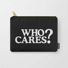 Who cares? Carry-All Pouch