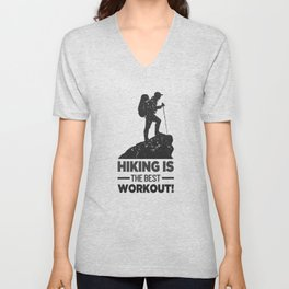 Hiking Is The Best Workout bw Unisex V-Neck