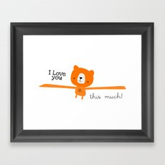 I love you this much! Framed Art Print
