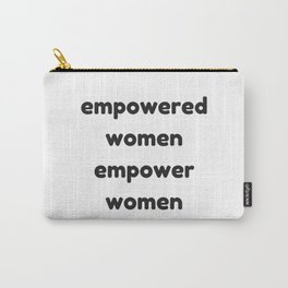 EMPOWERED WOMEN EMPOWER WOMEN Carry-All Pouch