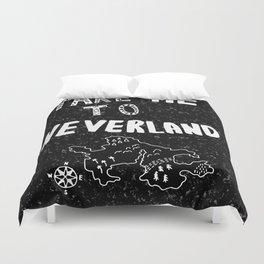 Take me to Neverland Duvet Cover