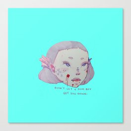 Don't Let a Dum Boy Get You Down Siren Girl Canvas Print