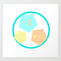 good vibes Art Prints featuring New vibes / good vibes by hysope