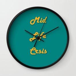Mid Life Crsis Wall Clock