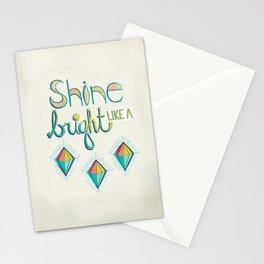 Shine Bright Like A Diamond Stationery Cards