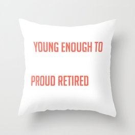 Retired Postal Worker Job Old To Retire Young To Enjoy Throw Pillow
