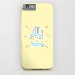 You Deserve A High Five iPhone Case