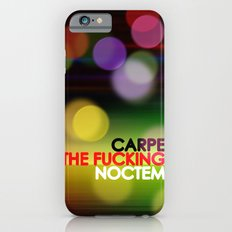 Carpe The Fucking Noctem iPhone 6s Slim Case