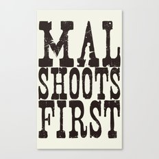 Mal Shoots First Canvas Print