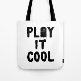 Play It Cool Tote Bag