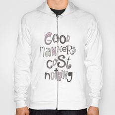 Good Manners Are Free • Pink Hoody