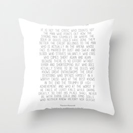 The Man In The Arena by Theodore Roosevelt 2 #minimalism Throw Pillow
