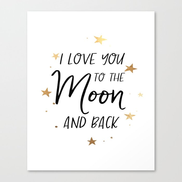 I Love You To The Moon And Back Digital Print Wall Art Printable Inspiration Love Quotes On Canvas